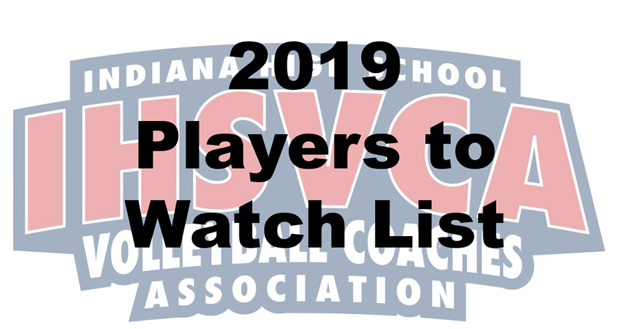 2019 IHSVCA Updated Players to Watch List