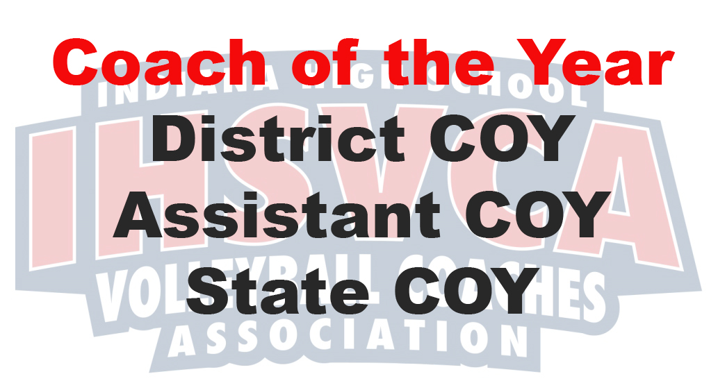 Deadline:  District COY, State COY, Assistant COY and Hall of Fame nominations due.