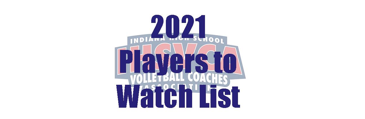 2021 IHSVCA Players 2 Watch List
